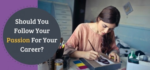 Should You Follow Your Passion for Your Career