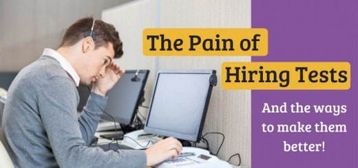 The Pain of Hiring Tests, and ways to make them better!
