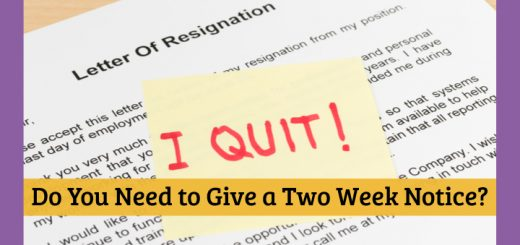 Do you need to give a two week notice?