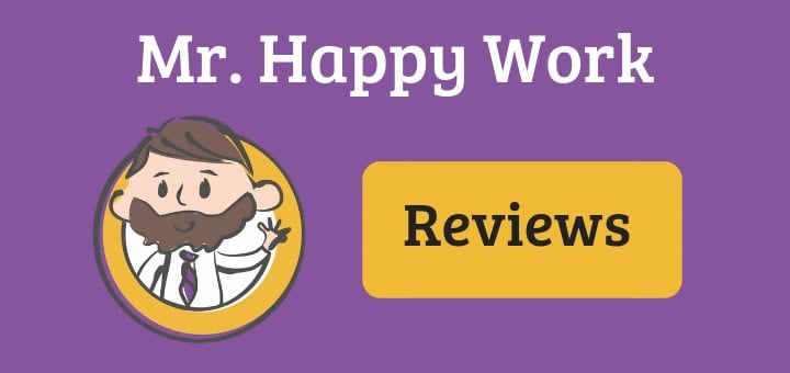 Mr. Happy Work Reviews