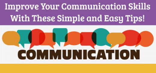 Improve your communication skills with these simple and easy techniques!