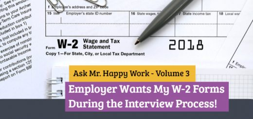 My employers wants my W-2 forms during interview process.