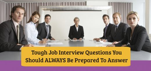 Tough Job Interview Questions You Should Always Be Prepared to Answer